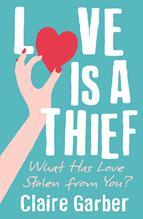 love is a thief