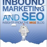 Inbound Marketing & SEO: Insights From The Moz Blog , Rand Fishkin ,Thomas Høgenhaven, book, book review, SEO,