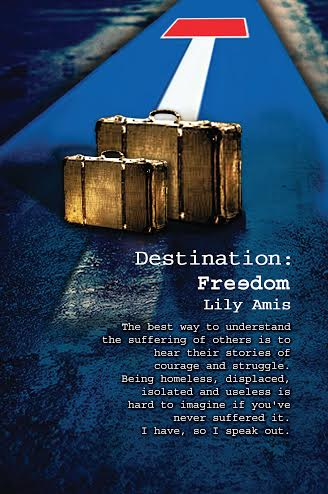 Interview With a Refugee Destination- Freedom Author Lily Amis Tells All book review