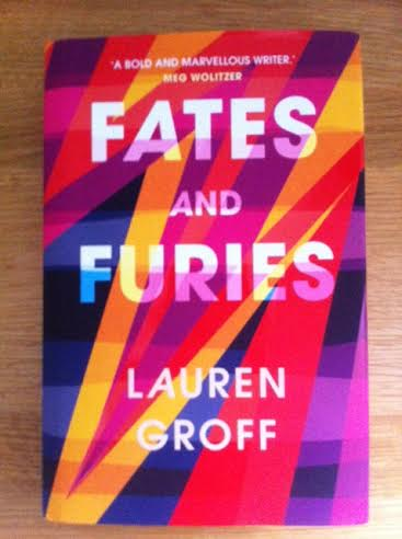 Fates And Furies By Lauren Groff Reviewed By Margaret Graham