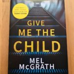 give me the child book review mel mcgrath